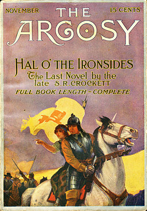S. R. Crockett - Crockett's Hal o' the Ironsides was originally published in ''The Argosy'' in 1914