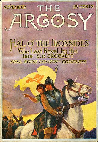 S. R. Crockett - Crockett's Hal o' the Ironsides was originally published in ''The Argosy'' in 1914