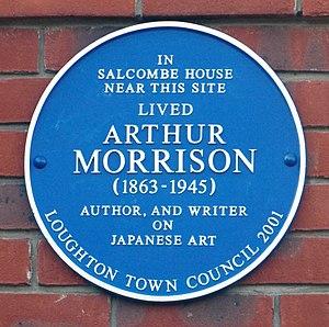 Arthur Morrison -  Arthur Morrison blue plaque, High Road, Loughton