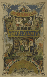 <i>Norwegian Folktales</i> Collection of Norwegian folktales and legends by Peter Christen Asbjørnsen and Jørgen Moe