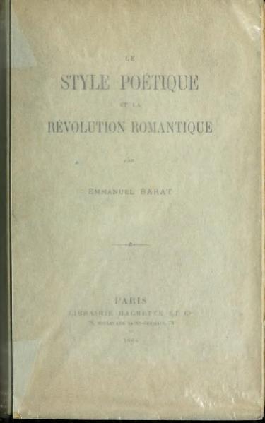 File:Barat - Le Style poétique et la Révolution romantique, 1904.djvu