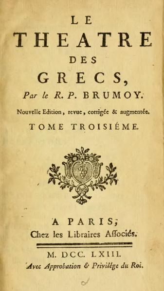 File:Brumoy - Le Théâtre des Grecs (1763) - Tome 3.djvu