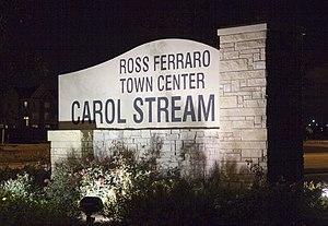 Carol Stream, Illinois - Ross Ferraro Town Center