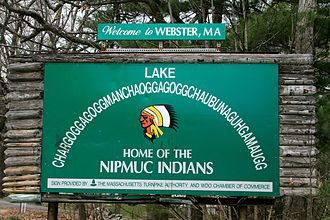 Chaubunagungamaug Reservation - Sign with the 14-syllable long form alternate name for Lake Chaubunagungamaug that also acknowledges the Nipmuck presence in the town.