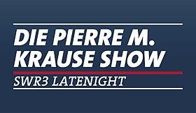 Pierre M. Krause Show