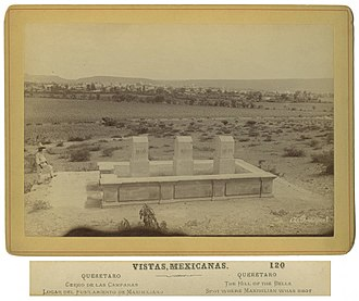 Cerro de las Campanas - The Hill of Bells in its original state ca. 1885-1899, with the first monument to the execution of Emperor Maximilian and his generals