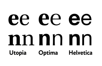 Font - Regular and bold versions of three common fonts. Helvetica has a quite monoline design and all strokes increase in weight; less monoline fonts like Optima and Utopia increase the weight of the thicker strokes more and thinner strokes less in bold. In all three designs, the curve on 'n' thins as it joins the left-hand vertical.