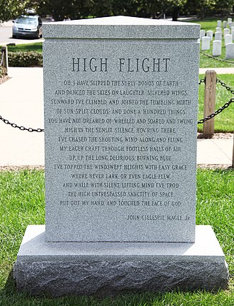 John Gillespie Magee Jr. - High Flight is inscribed in full on the back of the Space Shuttle Challenger Memorial at Arlington National Cemetery.