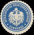 Siegelmarke Ostasiatische Besatzungs-Brigade Kommando W0357369.jpg