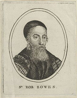 Robert Bowes (lawyer) English soldier