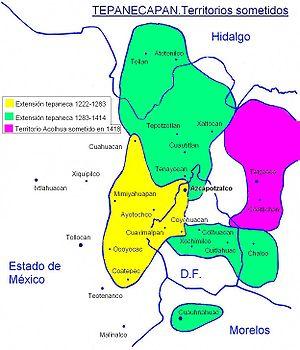 Tepanec - Territory dominated by Tepanecs.