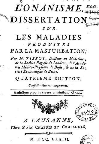 Samuel-Auguste Tissot - L'Onanisme. Tissot's monograph which influenced negative view of masturbation.