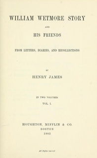 <i>William Wetmore Story and His Friends</i> Book by Henry James
