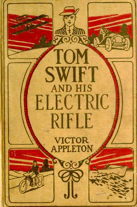 Cover Page: Tom Swift and His Electric Rifle—Victor Appleton