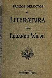 Eduardo Wilde: Español: Trozos selectos de literatura