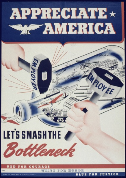"File:""Appreciate America Let's Smash The Bottleneck"" - NARA - 513870.tif"