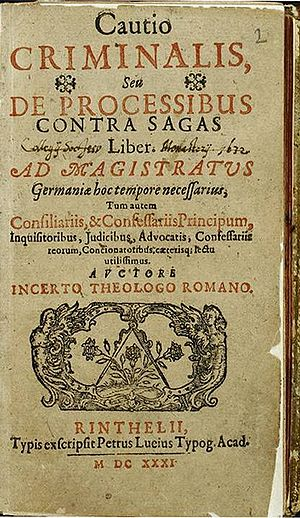 "Friedrich Spee - Spee's Cautio Criminalis, attributed to ""unknown Roman theologian"""