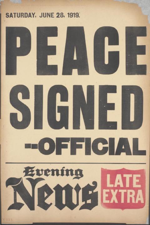 Evening News placard Versailles Treaty signed June 28 1919