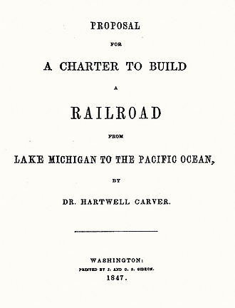 First Transcontinental Railroad - Title page of Dr. Hartwell Carver's 1847 Pacific Railroad proposal to Congress