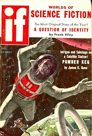 "James E. Gunn (writer) - Gunn's novelette ""Powder Keg"" was the cover story for the April 1958 issue of If"