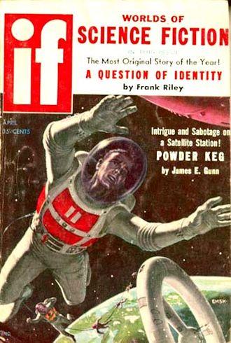 """James E. Gunn (writer) - Gunn's novelette """"Powder Keg"""" was the cover story for the April 1958 issue of If"""