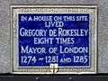 In a house on this site lived Gregory de Rokesley eight times Mayor of London 1274-1281 and 1285.jpg