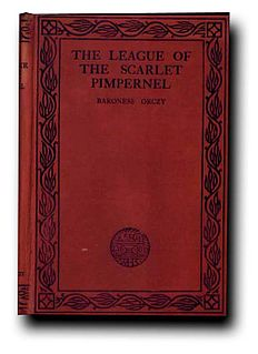<i>The League of the Scarlet Pimpernel</i> book by Emma Orczy