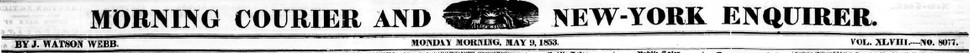 Morning Courier and New York Enquirer 1853 title