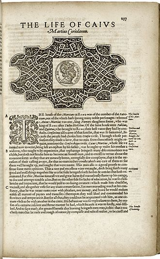 Coriolanus - The first page of The Life of Caius Martius Coriolanus from Thomas North's 1579 translation of Plutarch's Lives of the noble Grecians and Romanes.