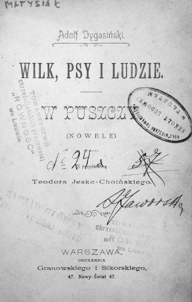 File:PL Wilk, psy i ludzie. W puszczy (Dygasiński).djvu