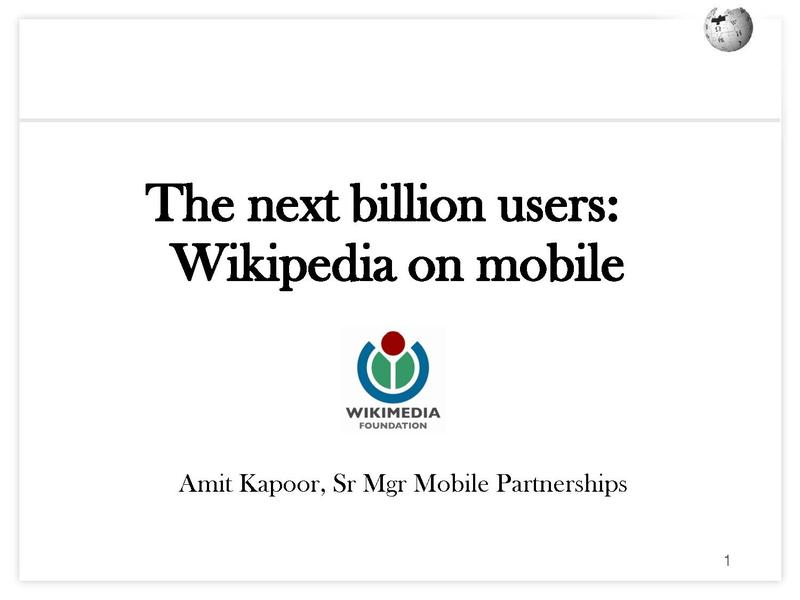 File:Reaching next billion users Wikimania Mobile 2012.pdf