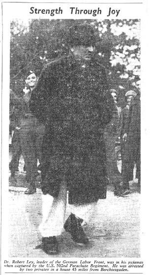 Robert Ley arrested