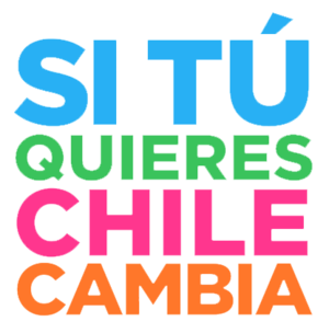 If You Want It, Chile Changes - Image: Si tu quieres Chile cambia