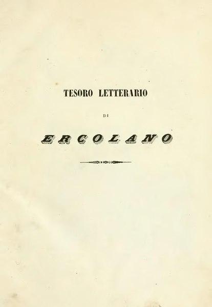 File:Tesoro letterario di Ercolano, ossia, la reale officina dei papiri ercolanesi.djvu