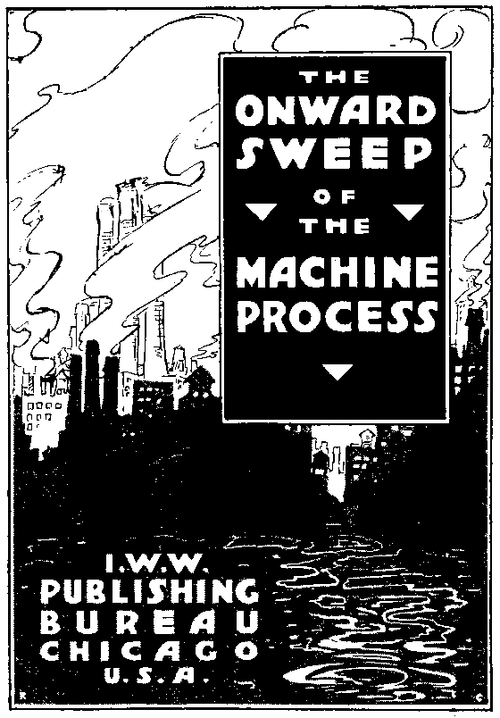 "cover for ""Onward Sweep of the Machine Process"""