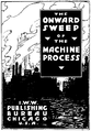 The Onward Sweep of the Machine Process ca. 1917 cover.png