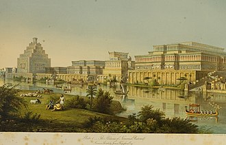 "Nimrud - ""The Palaces at Nimrud Restored"", 1853, imagined by the city's first excavator, Austen Henry Layard and architectural historian James Fergusson"
