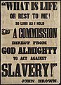 "What is life or rest to me! So long as I have a commission direct from God Almighty to act against slavery!"" (7645379730).jpg"