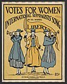 """Votes for Women International Suffragists' Song"" by Ed Markel 1916.jpg"