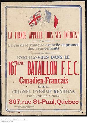 167th (Canadien-Français) Battalion, CEF - France Calls All Its Children! Join the 167th (Canadien-Français) Battalion, C.E.F.