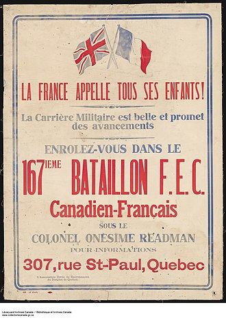 167th (Canadien-Français) Battalion, CEF - France Calls All Its Children! Join the 167th (Canadien-Français) Battalion, C.E.F.