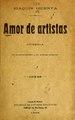 Amor de artistas - comedia en cuatro actos y en prosa (IA amordeartistasco1441dice).pdf