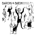 Barons of the Baton - The eccentricities of some of San Francisco's noted stationary conductors. San Francisco Call 1912.png
