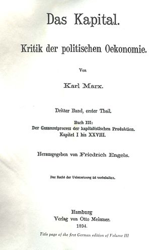 Capital, Volume III - Das Kapital, Volume III