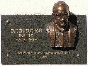 Eugen Suchoň - Eugen Suchoň memorial in Piešťany