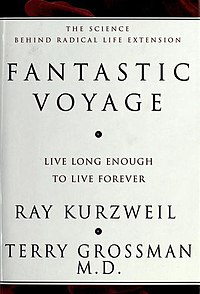 Fantastic Voyage: Live Long Enough to Live Forever cover