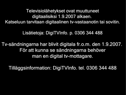 Analog closedown warning broadcast in Finland.