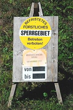 GuentherZ 2010-08-14 0024 Tafel befristetes forstliches Sperrgebiet