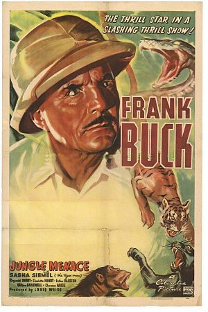 Harry L. Fraser - Original poster for Frank Buck in Jungle Menace (1937)