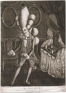 Macaroni (fashion) An outlandishly fashionable man